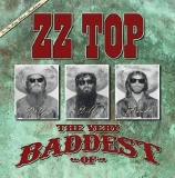 ZZ TOP - Very Baddest Of