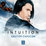 Gautier Capucon - Intuition