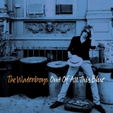 Waterboys - Out Of All This Blue 2LP