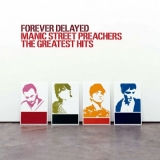 Manic Street Preachers - Forever Delayed (The Greatest Hits)