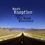 Mark Knopfler - Down The Road Wherever 2LP