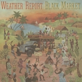 Weather Report - Black Market LP