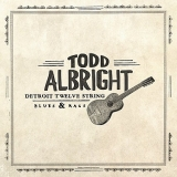 Todd Albright - Detroit Twelve String Blues & Rags LP