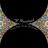 Of Montreal - Hissing Fauna, Are You The Destroyer? 2LP