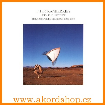 Cranberries - Bury The Hatchet