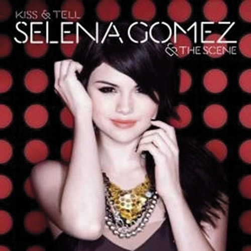 Selena Gomez & The Scene - Kiss & Tell CD