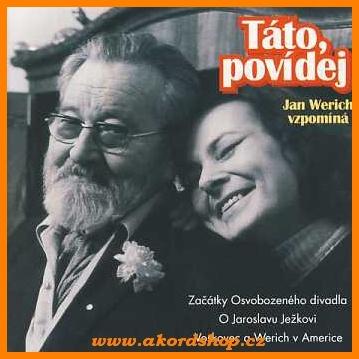 Jan Werich a Jana Werichová - Táto, povídej