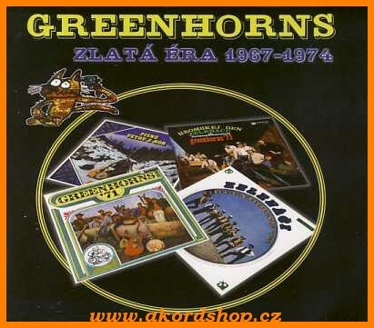 Greenhorns - Zlatá éra (1967-1974)