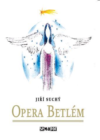 Semafor - Opera Betlém