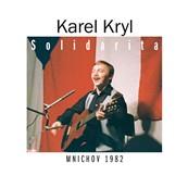 Karel Kryl - Solidarita
