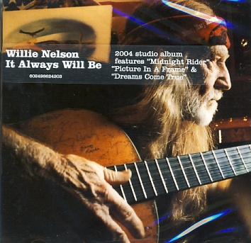 Willie Nelson - It Will Always Be CD