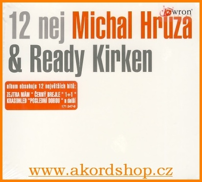 Michal Hrůza & Ready Kirken - 12 nej