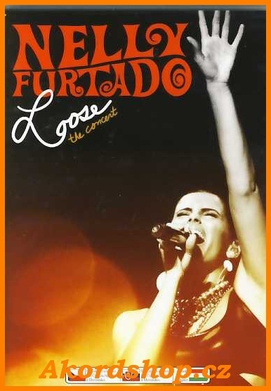 Nelly Furtado - Loose/Concert