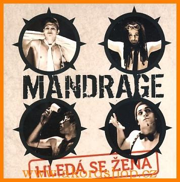 Mandrage - Hledá se žena