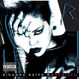 Rihanna - Rated R/Remixed
