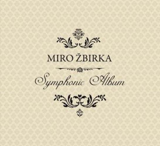 Miroslav Žbirka - Symphonic Album