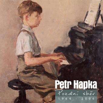Petr Hapka - Pozdní sběr