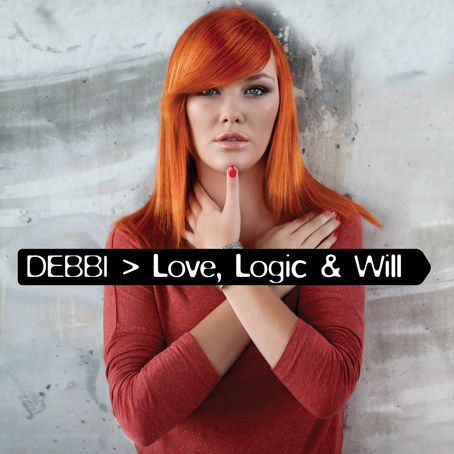Debbi - Love, Logic & Will