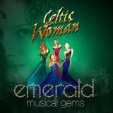 Celtic Woman - Emerald