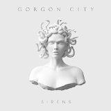 Gorgon City - Sirens