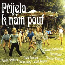 Přijela k nám pouť (Soundtrack) CD