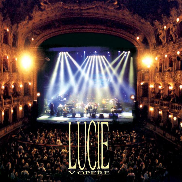 Lucie - V Opeře