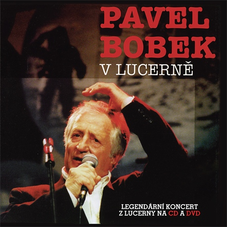 Pavel Bobek - V Lucerně CD/DVD