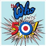 Who - Who Hits 50! (Deluxe)
