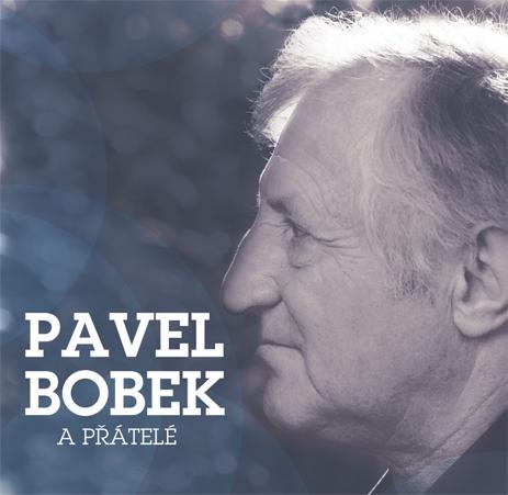 Pavel Bobek a přátelé