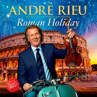 André Rieu - Roman Holiday CD