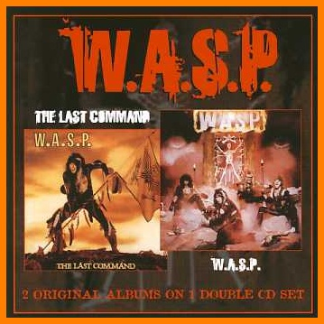 W.A.S.P. -  Wasp & The Last Command