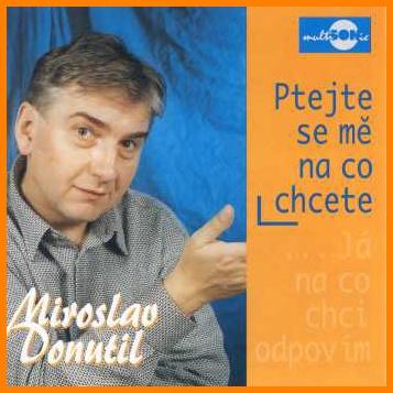 Miroslav Donutil - Ptejte se mne na co chcete