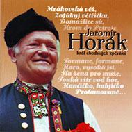 Jaromír Horák - Král chodských zpěváků