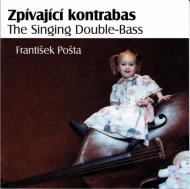 Zpívající kontrabas (František Pošta)