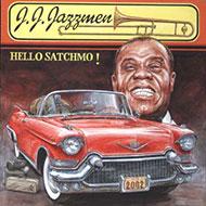 J.J. Jazzmen - Hello Satchmo!