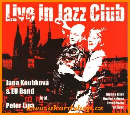 Jana Koubková - Live In Jazz Club