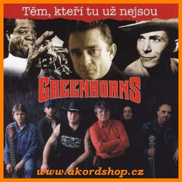 Greenhorns - Těm, kteří tu už nejsou