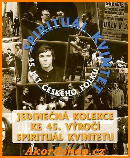 Spirituál kvintet - 45 let českého folku
