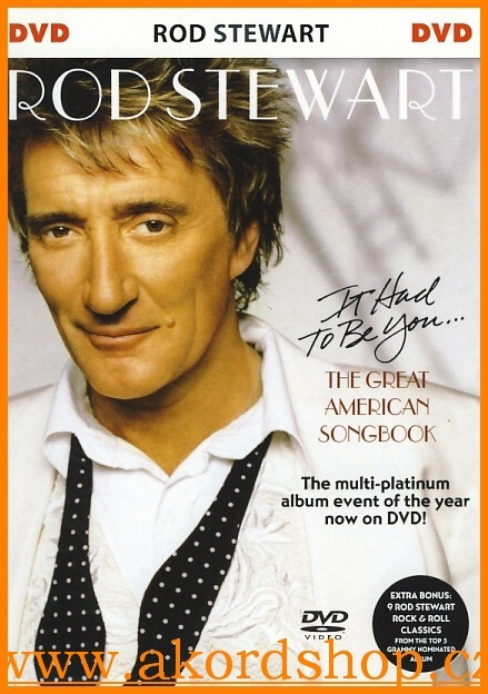 Rod Stewart - Great American Songbook