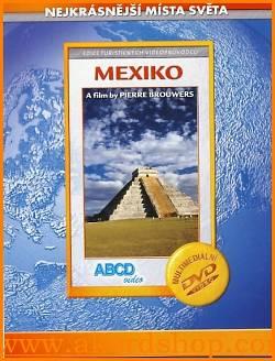 Mexiko - Nejkrásnější místa světa