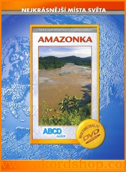 Amazonka - Nejkrásnější místa světa