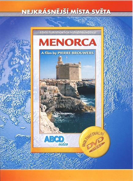 Menorca - Nejkrásnější místa světa
