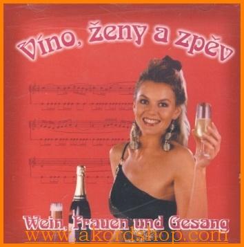 Víno, ženy a zpěv