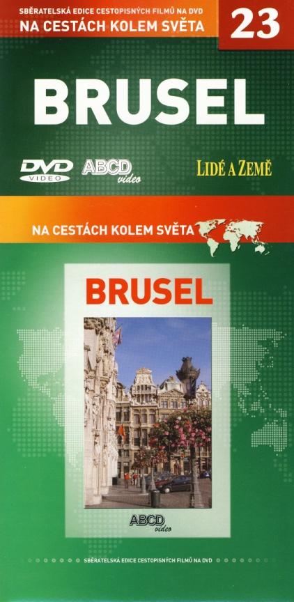 Brusel - Na cestách kolem světa