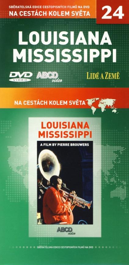 Louisiana Mississippi - Na cestách kolem světa