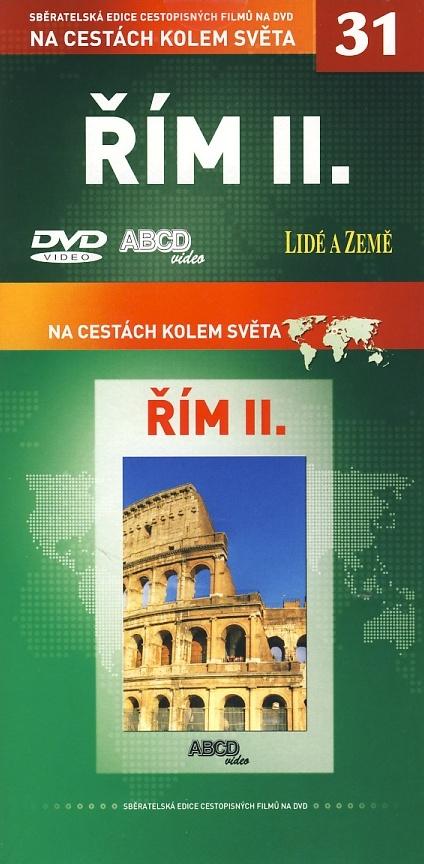 Řím II. - Na cestách kolem světa