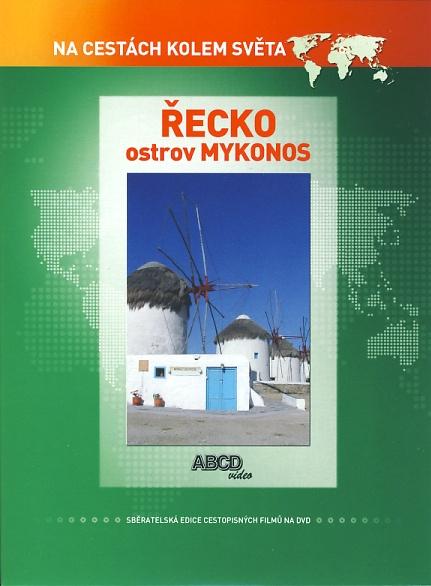Řecko Ostrov Mykonos - Na cestách kolem světa
