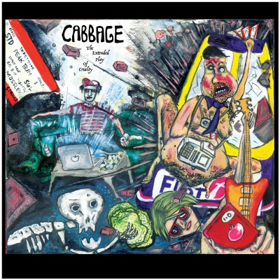 Cabbage - Extended Play Of Curelty
