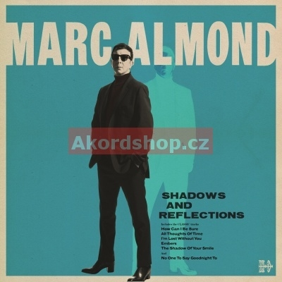 Marc Almond - Shadows And Reflection