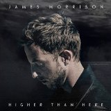 James Morrison - Higher Than Here (Deluxe Edition)